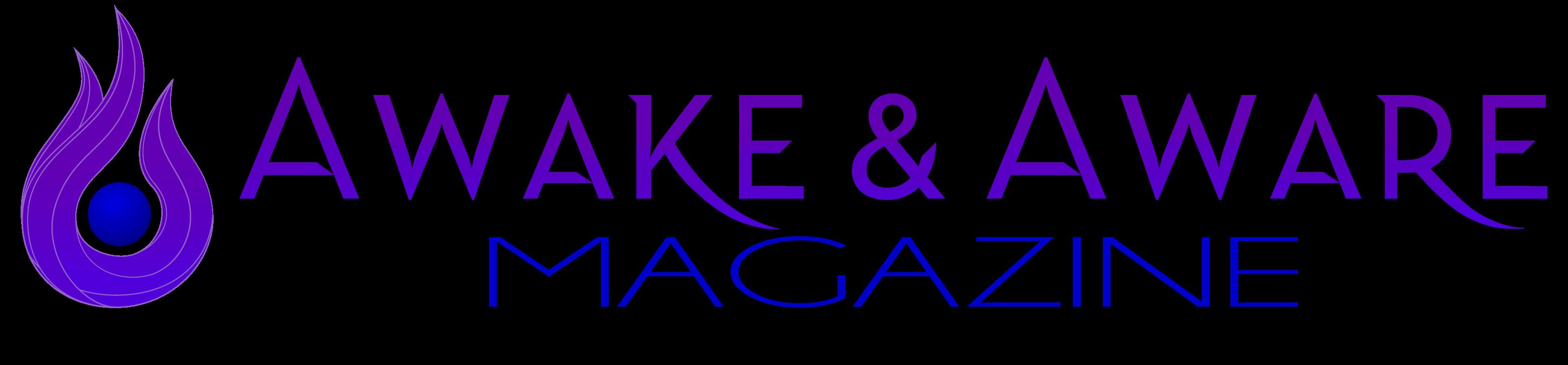 Awake & Aware Magazine